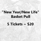 $20 New Year/New Life Basket Pull - 5 Numbers